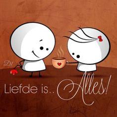 Liefde is.. Alles!
