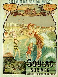 Vintage travel poster for Soulac-sur-Mer. Vintage French Posters, Vintage Advertising Posters, Vintage Travel Posters, Vintage Postcards, Vintage Advertisements, Vintage Ads, French Vintage, Old Posters, Illustrations And Posters