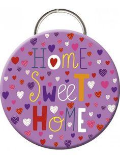 "Key Chain ""Home Sweet Home"""