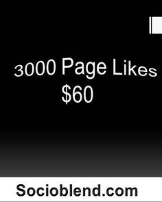 Buy Facebook Likes, 3000 Facebook Page Likes for $60 (Rs.3600).