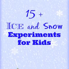 Ice and Snow Experiments » Inspiration Laboratories