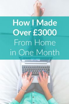 Discover how I made over £3000 working from home as a mum in one month! Read my latest earning from home blog income report to see all the methods I used to make over £3000 in just one month (May 2017) by working self employed for myself online, from home and using my mobile!