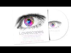 Lovescapes Chakra Balancing Music, with Binaural Beats, Solfeggio Frequencies and Nature Sounds