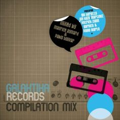 Various Artists - Galaktika Records Compilation Mix (Mixed by Maurice Aymard & Pablo Bolivar)