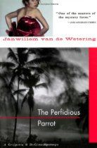 The Perfidious Parrot (Amsterdam Cops)  By #JanwillemVanDeWetering Grijpstra, de Gier, and the commissaris blackmailed into investigating the mysterious hijacking of a supertanker's entire cargo. The adventure takes them to Key West and to the former Dutch colonies of Aruba and St. Eustatius in search of the missing oil and the villains who have killed more than once to protect their loot.