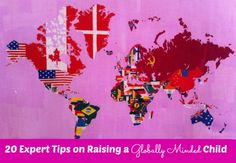 20 Expert Tips on Raising a Globally Minded Child