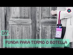 Cómo hacer una funda para termo o botella - YouTube