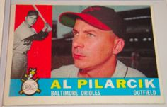 I will sell my 1960 Al Pilarcik Topps #498 for $6.00