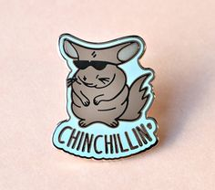 Chinchillin' Enamel Pin by Towne9 on Etsy