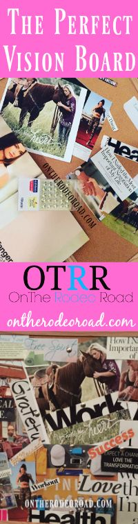 on-the-rodeo-road-vision-board