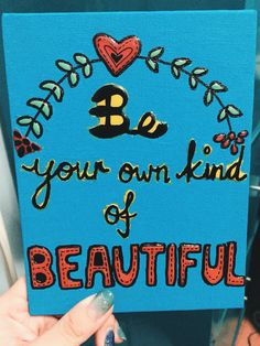 Be your own kind of beautiful. #debshodoodles