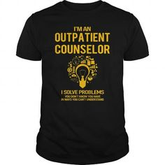 Outpatient Counselor #jobs #tshirts #OUTPATIENT #gift #ideas #Popular #Everything #Videos #Shop #Animals #pets #Architecture #Art #Cars #motorcycles #Celebrities #DIY #crafts #Design #Education #Entertainment #Food #drink #Gardening #Geek #Hair #beauty #Health #fitness #History #Holidays #events #Home decor #Humor #Illustrations #posters #Kids #parenting #Men #Outdoors #Photography #Products #Quotes #Science #nature #Sports #Tattoos #Technology #Travel #Weddings #Women