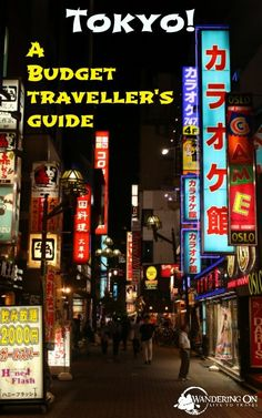 Want to know how to spend a few days in Tokyo, Japan on a bugdet? Click here to find out!