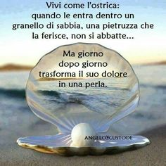 Ostrica perla Favorite Quotes, Best Quotes, Love Quotes, Funny Quotes, Inspirational Quotes, Things To Know, Things To Think About, Cogito Ergo Sum, Italian Quotes