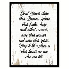 Good Sisters Share Their Dreams Inspirational Quote Saying Gift Ideas Home Decor…