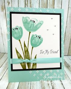 Tranquil Tulips for A Friend Flower Stamp, Flower Cards, Card Making Inspiration, Making Ideas, Cards For Friends, Friend Cards, Stamping Up Cards, Rubber Stamping, Paint Cards