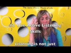 "This is the first of many video shorts to offer some tasty morsels of The Swiss Cheese Theory of Life! Learn the difference between ""hearing"" and ""listening"" and learn about the importance of using ""I"" statements instead of ""YOU"" statements"