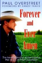 Forever and Ever, Amen [Paperback]