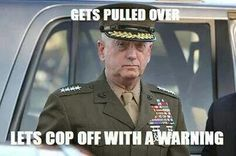 General Mattis....aka Mad Dog Mattis. This is what a real man looks like.