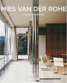 Mies van der Rohe (Taschen Basic Architecture Series) by Claire Zimmerman Ludwig Mies Van Der Rohe, Bauhaus, Seagram Building, Barcelona Pavilion, Farnsworth House, Coffee Table Books, Zimmerman, Modern Architecture, Vans