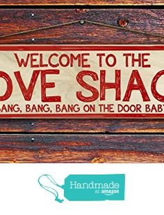 """""""Welcome to the Love Shack"""" - 4""""x12"""" Reclaimed Pallet Wood Sign - Handmade in Nashville, TN from Sawyer's Mill Inc. http://www.amazon.com/dp/B01AE9D97M/ref=hnd_sw_r_pi_dp_7SwUwb1T6FTS0 #handmadeatamazon"""