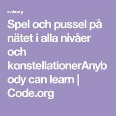 Spel och pussel på nätet i alla nivåer och konstellationerAnybody can learn | Code.org