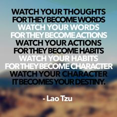 Lao Tzu quote. So true.
