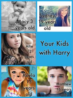 Your kids with Harry<<<< my children will not look so fucking preppy you know damn well theyll end up sitting in their black bedrooms half dead eating crisps blogging about 5 little shits just like their mum okay.