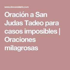 Oración a San Judas Tadeo para casos imposibles   Oraciones milagrosas