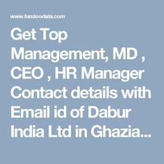 Dabur India Ltd, Ghaziabad Email Id, Hr Management, Finance, Numbers, India, Marketing, Mumbai, Top, Ahmedabad