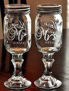 Mason Jar Toasting Flutes - These are really awesome! Especially if we were to color them yellow or grey (like the first pin you pinned to this board) and we can make them. It just looks like glass/crystal candle sticks adhered to the bottom of the jars some how and your dad can engrave them for us :)