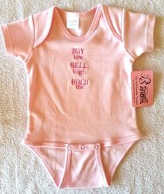 New Mud Pie Pink Buy Low Sell High Hold Me Baby Girl Cotton Onesie Size 0-6 Mo #MudPie #Everyday