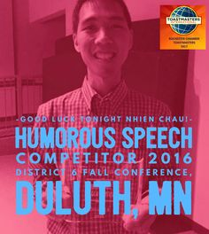 Go get 'um! Division F speech champ Nhien Chau takes on Dist 6 #Toastmasters competition tonight #d6tm #rochdmc