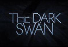 #TheDarkSwan