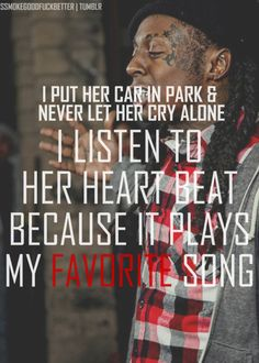 "lil wayne - i wonder is there still a man that truly meant the words he said that ""never let her cry alone."""