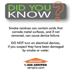 SERVPRO of Keene Did You Know? Smoke residue and electronics.