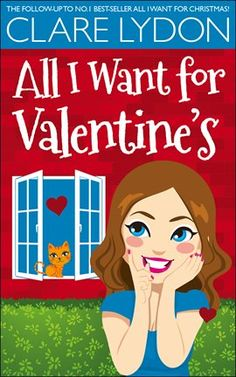 All I Want For Valentine's Ebook by Clare Lydon - hoopla digital