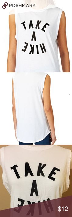 Take a Hike Muscle Tank Tee Size S Take a Hike Muscle Tank Tee Size S great workout or Hiking Tee. In Excellent Condition, no stains, rips or tears. Levi's Tops Muscle Tees