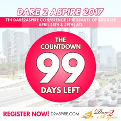{COUNTDOWN} 99 #DAYS LEFT to #Dare2Aspire 2017 #Conference! Don't miss the chance.. buy your #tickets NOW before we sell out!!! www.d2aspire.com  Want to be a #sponsor / #vendor on our upcoming conference??? Email us: dare2aspire2012@gmail.com  #business #smallbiz #atlanta #sheraton #success #ceo #boss #beautyofbusiness #entrepreneur #mompreneur #savethedate #atlantaevents #womenbusinessowners #businesswoman #beautyboss #vendors #sponsors #womenwhowork #womenempowerment #womenentrepreneur…