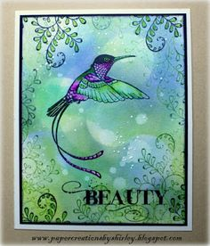 Paper Creations by Shirley: Beauty with a Streamertail Hummingbird
