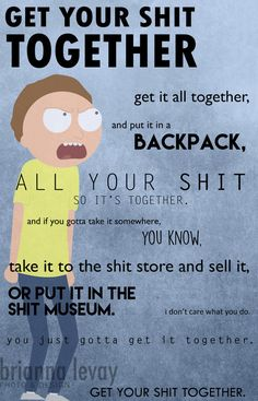 "Rick and Morty - Get Your Sh*t Together 11x17"" Poster"
