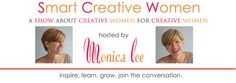 Smart Creative Women - A show about creative women for creative women. This is series of interviews, resources etc - worth a visit.