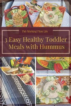 3 Easy Healthy Toddler Meals with Hummus - Fab Working Mom Life