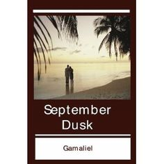 September Dusk (Kindle Edition)  http://howtogetfaster.co.uk/jenks.php?p=B004UVRII2  B004UVRII2