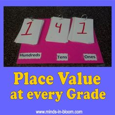 Place Value at Every Grade- Gotta make these. Use a binder flipped inside out for a strong chart for whole class or small group work. Extend the places by using 2 binders.