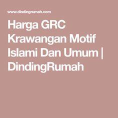 Harga GRC Krawangan Motif Islami Dan Umum   DindingRumah Dan, Blog, Blogging