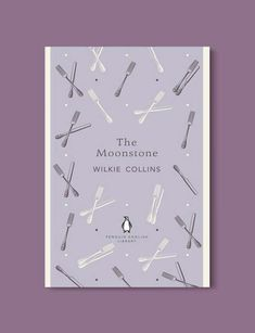 Penguin English Library: The Complete List - Tale Away The Moonstone Wilkie Collins, Lord Jim, The Pickwick Papers, Nicholas Nickleby, The Woman In White, English Library, Elizabeth Gaskell, Robinson Crusoe, Penguin Classics