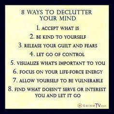 8 ways to declutter your mind.   habituallyzen:  http://habituallyzen.tumblr.com/