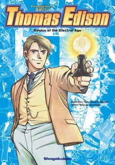 Thomas Edison, Shogakukan Biographical Comics  ISBN: 978-1-4215-4236-2