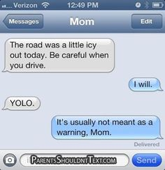 funny parents texts - 15 Ridiculous Mom Texts Just In Time For Mother's Day